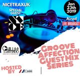 Groove Affection Guest Mix Series Vol. 53 | NICETRAXUK