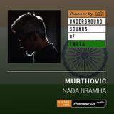 Murthovic - Nada Bramha #012 (Underground Sounds Of India)
