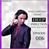 Meraj Uddin Khan Pres. Deep Induction 006 (June 2017)