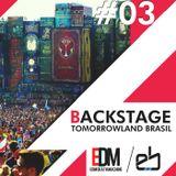Backstage #3 - Tomorrowland Brasil!