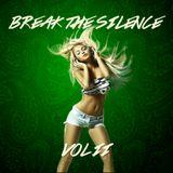 Break The Silence Vol 2