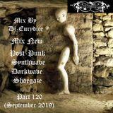Mix New Post-Punk, Synthwave, Darkwave, Shoegaze (Part 120) Septembre 2019 By Dj-Eurydice