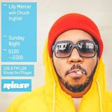 The Lily Mercer Show | Rinse FM | October 18th 2015 | Chuck Inglish