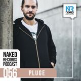 Naked Records Podcast 056 mixed by PLUGE