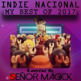 Indie Nacional (My Best of 2017)