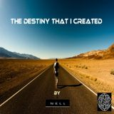 THE DESTINY THAT I CREATED- Original Percussion Version