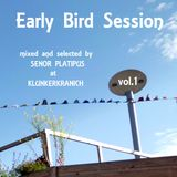 EARLY BIRD SESSION Vol.1