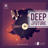 Styxx - Deep is the Future (Vol.8)