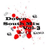 Down South Mix Vol. #3 By DJ Kizra