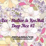 LEX-STALKER & KOSMAT - DEEP NICE 2