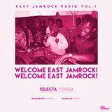 East Jamrock Radio Vol.1 - Welcome East Jamrock