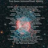 The Omni Sessions Part XXXIV