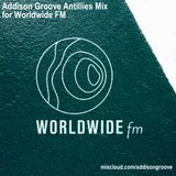 Addison Groove - Haitian Jazz / Antillies Mix 4 Worldwide FM - Oct 2017