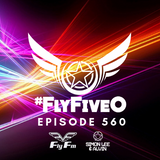 Simon Lee & Alvin - Fly Fm #FlyFiveO 560 (07.10.18)