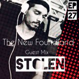 The New Foundland EP 27 Guest Mix Stolen