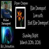 Kiler Davenport Live with Host Kiler Davenport