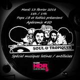 Apéromix #50 radio HDR by Soul & Tropiques spécial musiques latines & antillaises