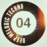 Deep Melodic Techno #04