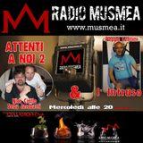 Attenti a noi 2 !!! - Radio MusMea 24.07.13