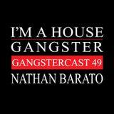 Nathan Barato - Gangstercast 49