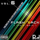 Vol.6 - FLASH '13ACK [FLASH BACK] -THE BEST OF 2013 MIX-