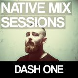 Native Mix Sessions - Dash One