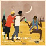 Touching Bass - 29th April 2017