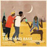 Touching Bass - 29th April 2017