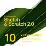 Sketch & Scratch 2.0 Vol. 10 by DJ Tonik @ VIBEdaPLANET.com