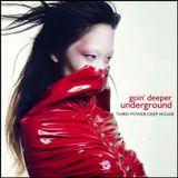 "DEEP HOUSE - ""Goin' Deeper Underground"" (Soundcloud Underground House)"
