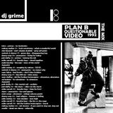 dj grime -Plan B Questionable video the mix-