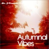 Dr. J Presents: Autumnal Vibes