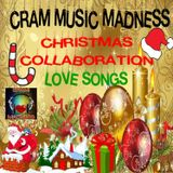 "CRAM Music Madness Christmas Collaboration  ""Love Songs""♫♫"