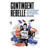 Contingent rebelle