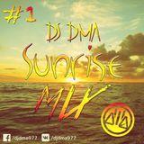DJ DMA SUNRISE MIX #1
