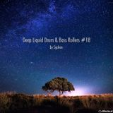 Deep Liquid Drum & Bass Rollers #18