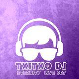 ETERNITY by Txitxo DJ live set Diciembre 2015
