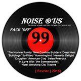 "Noise r'us # 99 ""face off"" (Fevrier 2016)"