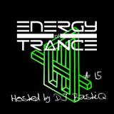 Energy of Trance - hosted by DJ BastiQ - EoTrance #15