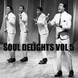 Soul Delights Vol 5
