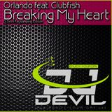 Orlando feat. Clubfish - Breaking My Heart (Dj Devil Keysampling Edition)