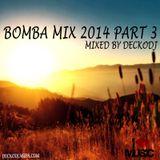 Va - Bomba Mix 2014 Part 3 (Mixed By DeckoDJ)