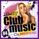 a Real DJ #004 - R&B,ElectroPop,Dancehall,Afrobeats,EDM,HipHop