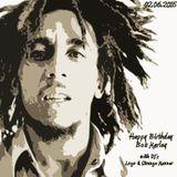 Happy Birthday Bob Marley 2015 with Logo & Strange Manner - Live DB9RADiO