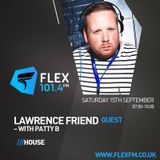 Lawrence Friend - Guest show on Flex FM with DJ Patty B - Sat 15th Sept 2018