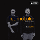TechnoColor Podcast 152 | Amiti