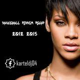 Dancehall Mix 2015 ft Vybz Kartel ,Konshens, Gyptian , Mavado , Alkaline Popcaan [ RECAP 2012 2015 ]