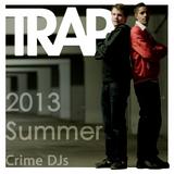 Trap Summer 2013