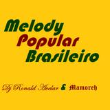 Melody Popular Brasileiro