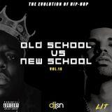 LIT - VOLUME 18 (OLD SCHOOL HIP-HOP VS NEW SCHOOL HIP-HOP)